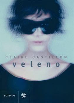 Claire Castillon - Veleno