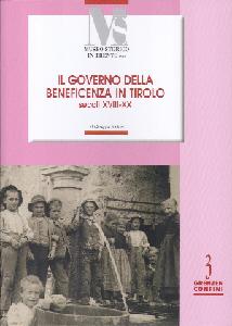 Copertina del libro di Giuseppe Pantozzi Il governo della beneficenza in Tirolo