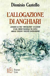 Copertina libro di Dionisio Castello - L'allogazione di Anghiari