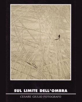 Cesare Giulio - Sul limite dell'ombra