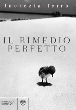 Copertina libro di Lucrezia Lerro - Il rimedio perfetto