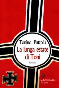 Copertina libro di Tonino Putzolu - La lunga estate di Tonì