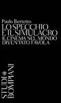Copertina libro di Paolo Bertetto, La seduzione e il simulacro