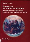 Copertina del libro di Manuela Tulli, Francesco un nome un destino