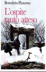 Copertina del libro di Benedetto Pizzorno - L'ospite tanto atteso