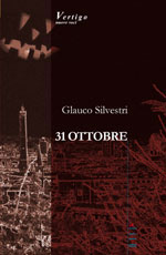 Copertina del libro di Glauco Silvestri - 31 OTTOBRE
