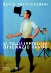 Dario Franceschini - La follia improvvisa di Ignazio Rando