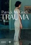 Copertina del libro di Patrick McGrath, Trauma