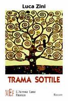 Copertina del libro di Luca Zini, Trama sottile