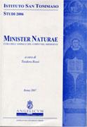 Copertina del libro Minister Naturae. Cura dell'anima e del corpo nel Medioevo, a cura di Teodora Rossi