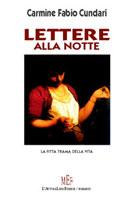 Copertina del libro di Carmine Fabio Cundari, Lettere alla notte