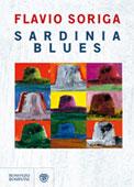 Copertina del libro di Flavio Soriga, Sardinia blues