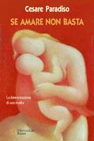 Copertina del libro di Cesare Paradiso, Se amare non basta