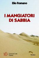 Copertina del libro di Elio Romano, I mangiatori di sabbia