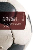 Copertina del libro di Maurizio Zottarelli, L'undicesimo dito