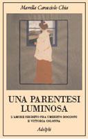 Copertina del libro di Marella Caracciolo Chia, Una parentesi luminosa