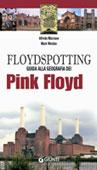 Copertina del libro di Alfredo Marziano e Mark Worden, Floydspotting. Guida alla geografia dei Pink Floyd