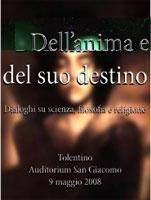 Dell'anima ed il suo destino, letture e dialoghi su Scienza, Filosofia e Religione
