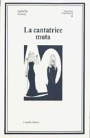 Copertina del libro di Isabella Giomi, La cantatrice muta