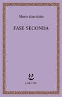 Copertina del libro di Mario Bortolotto, Fase seconda