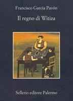 Copertina del libro di Francisco García Pavón Il regno di Witiza