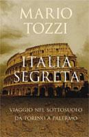 Copertina del libro di Mario Tozzi Italia segreta