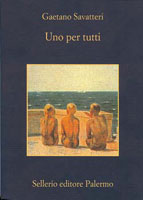 Uno per tutti, copertina del libro di Gaetano Savatteri