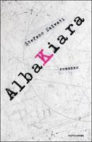 Stefano Salvati, Albakiara - Copertina del libro