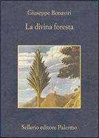 Giuseppe Bonaviri, La divina foresta - Copertina del libro