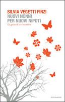 Silvia Vegetti Finzi, Nuovi nonni per nuovi nipoti - Copertina del libro