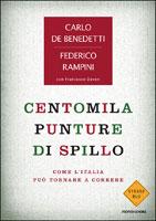 Carlo De Benedetti e Federico Rampini, Centomila punture di spillo - Copertina del libro