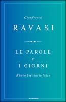 Gianfranco Ravasi, Le parole e i giorni - Copertina del libro