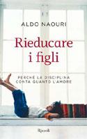 Aldo Naouri, Rieducare i figli - Copertina del libro