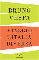 Bruno Vespa, Viaggio in un'Italia diversa - Copertina del libro