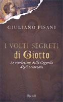 Giuliano Pisani, I volti segreti di Giotto - Copertina del libro