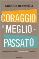 Michele Brambilla - Coraggio, il meglio è passato. Copertina del libro