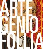 Manifesto della mostra Genio e Follia. Il giorno e la notte dell'artista