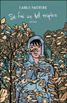 Carlo Pastore, Se fai un bel respiro - Copertina del libro