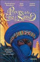 P. Baccalario, E. D'Alò, G. Kaboré - Il principe della città di sabbia. Copertina del libro