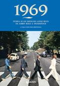 1969. Storia di un favoloso anno rock, da Abbey Road a Woodstock - Copertina del libro
