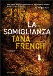 Tana French, La somiglianza - Copertina del libro