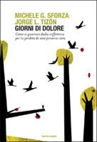 Jorge L. Tizón, Michele G. Sforza, Giorni di dolore - Copertina del libro