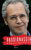 Enrico Mentana, Passionaccia - Copertina del libro