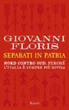 Giovanni Floris, Separati in patria - Copertina del libro
