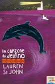 Lauren St John, La canzone del delfino - opertina del libro