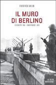Frederick Taylor, Il muro di Berlino - Copertina del libro