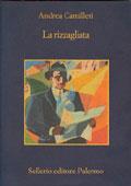 Andrea Camilleri, La rizzagliata - Copertina del libro
