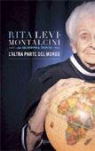 Rita Levi-Montalcini, L'altra parte del mondo - Copertina del libro