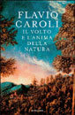 Flavio Caroli, Il volto e l'anima della Natura - Copertina del libro