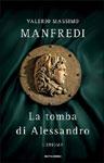 Valerio Massimo Manfredi, La tomba di Alessandro - Copertina del libro